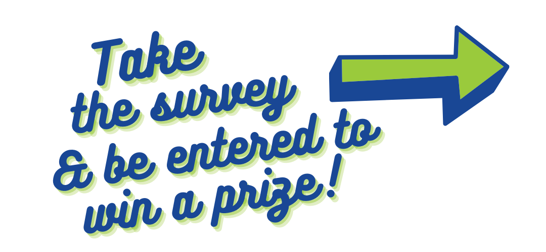 take the survey and win a prize